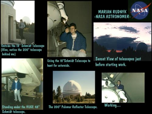 Here is a montage showing me working for NASA as an astronomer at Palomar Observatory. [(c)2019MarianRudnyk. All Rights Reserved.]